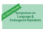 Symposium on Language & Endangered Alphabets