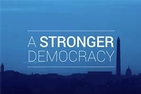 A Stronger Democracy