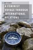 A Feminist Voyage Through International Relations by J. Ann Tickner